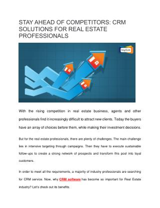 Stay Ahead of Competitors: CRM Solutions for Real Estate Professionals
