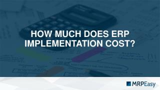 How much does ERP system implementation cost?