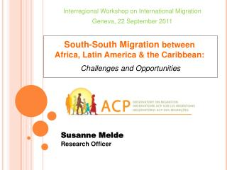 South-South Migration between  Africa, Latin America  the Caribbean: