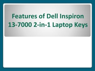 Features of Dell Inspiron 13-7000 2-in-1 Laptop Keys