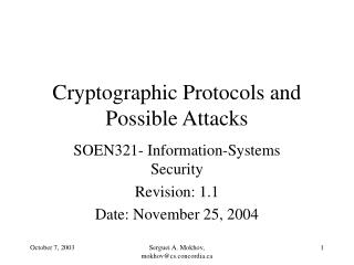 Cryptographic Protocols and Possible Attacks