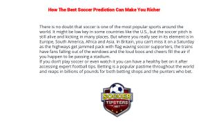 How The Best Soccer Prediction Can Make You Richer
