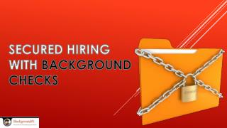 Secured Hiring with Background Checks