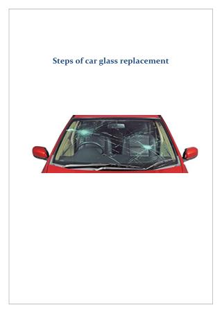 Steps of car glass replacement