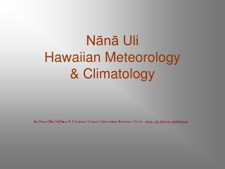 Nana Uli Hawaiian Meteorology  Climatology