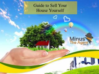 Guide to Sell Your House Yourself