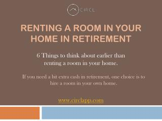 Renting a Room in Your Private Home in Retirement