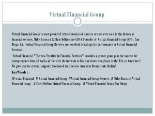 Virtual Financial Group ! Top Earning Industry Leaders