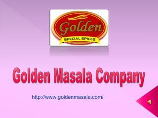 Golden Masala Company – Famed As Masala Manufacturers in Delhi
