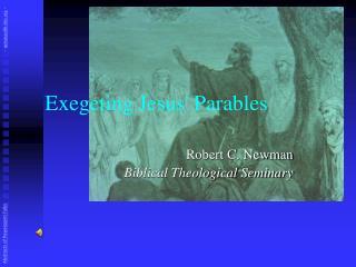 Exegeting Jesus Parables