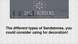 Different types of Sandstone Tiles