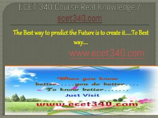 ECET 340 Course Real Knowledge / ecet 340 dotcom
