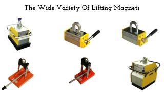 The Wide Variety Of Lifting Magnets