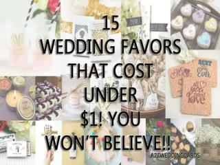 15 Wedding Favors that Cost Under $1! You Won't Believe!!