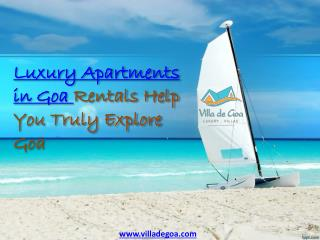 Luxury Apartments in Goa Rentals Help You Truly Explore Goa