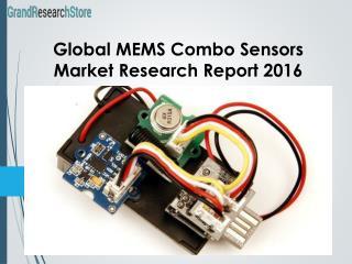Global MEMS Combo Sensors Market Research Report 2016