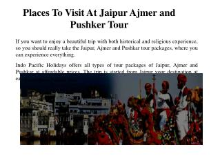 Places To Visit At Jaipur Ajmer and Pushker Tour