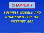 BUSINESS  MODELS  AND  STRATEGIES  FOR  THE  INTERNET  ERA