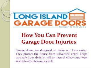How You Can Prevent Garage Door Injuries