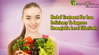 Herbal Treatment For Iron Deficiency To Improve Hemoglobin Level Effectively
