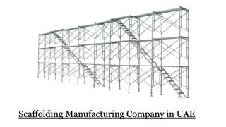 Scaffolding Manufacturing Company in UAE