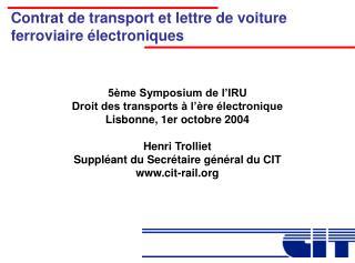 Contrat de transport et lettre de voiture ferroviaire  lectroniques