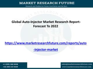 Global Auto-Injector Market is Expected to Increase USD 2.9 Billion By 2022