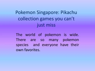 Pokemon Singapore: Pikachu collection games you can't just miss