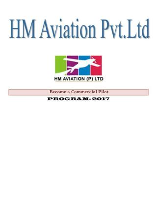 Become a Commercial Pilot by enrolling for training with HM Aviation