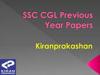 Buy SSC CGL Previous Year Papers from Kiranprakashan