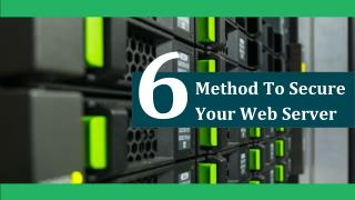 6 Method to Secure Your Web Server