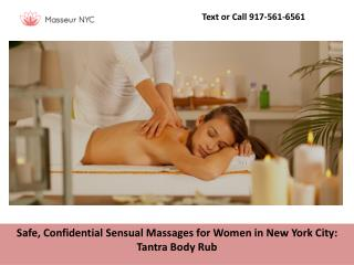 Safe, Confidential Sensual Massages for Women in New York City: Tantra Body Rub