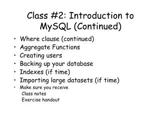 Class 2: Introduction to MySQL Continued