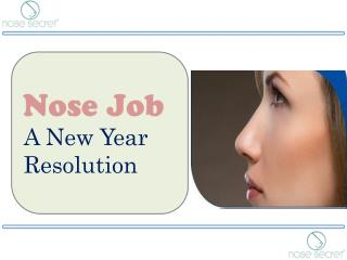 Nose Job - A New Year Resolution - Nose Secret