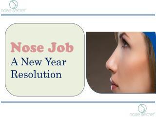 Nose Job - A New Year Resolution - Nose Secret