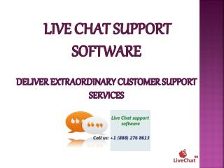 Live Chat Support Software - Deliver Extraordinary Customer Support Services