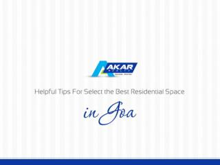Tips for select the best residential space in goa