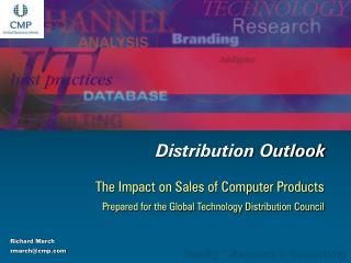 The Impact on Sales of Computer Products   Prepared for the Global Technology Distribution Council