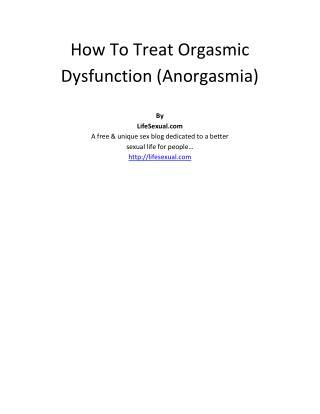 How To Treat Orgasmic Dysfunction Anorgasmia