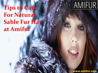 Tips to Care For Natural Sable Fur Hat at Amifur