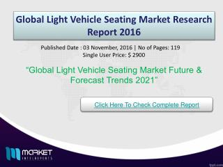 Global Light Vehicle Seating Market Growth & Opportunities 2021