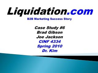 Liquidation B2B Marketing Success Story