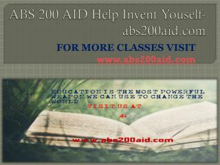 ABS 200 AID Help Invent Youself-abs200aid.com