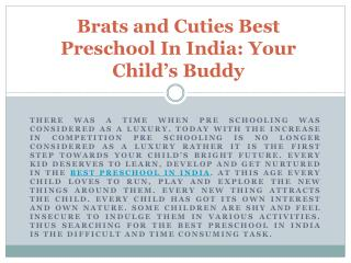 Brats and Cuties Best Preschool In India: Your Child's Buddy