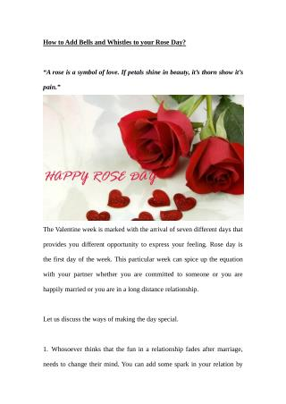 How to Add Bells and Whistles to your Rose Day?