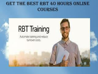 Get the Best RBT 40 Hours Online Courses