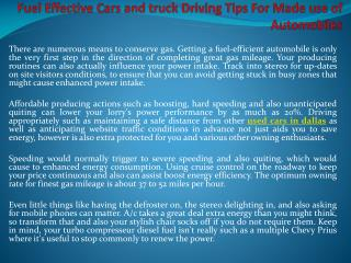 Fuel Effective Cars and truck Driving Tips For Made use of Automobiles