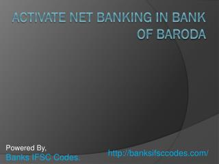 Activate Net Banking In Bank Of Baroda