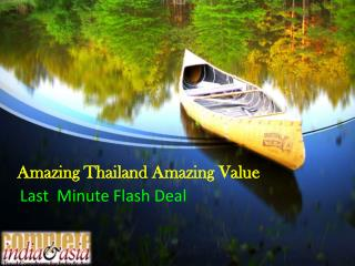 Amazing Thailand Amazing Value