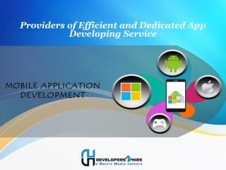 Providers of Efficient and Dedicated App Developing Service